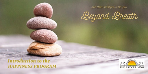 Beyond Breath-An introduction to the Happiness Program