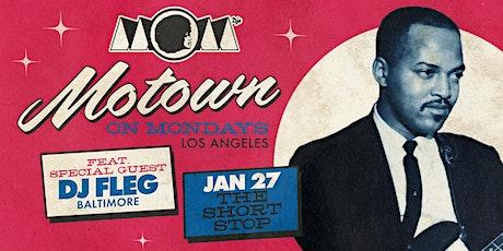 Motown On Mondays LA | ft. guest DJ FLEG (Baltimore) tickets
