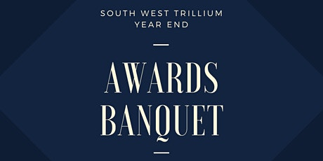 2020 South West Trillium Year End Awards Banquet tickets