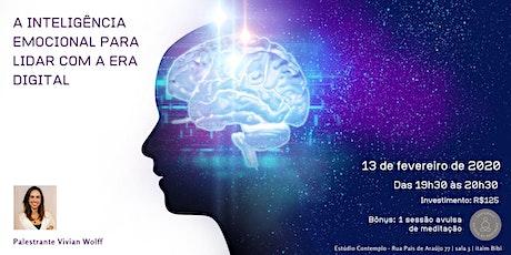 A Inteligência Emocional para lidar com a Era Digital ingressos