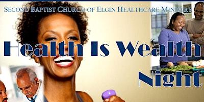 Health Is Wealth Night