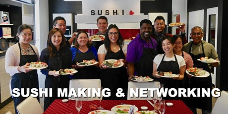 Roll and Connect: Sushi Making, Eating, and Networking tickets