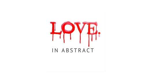 Love. In Abstract