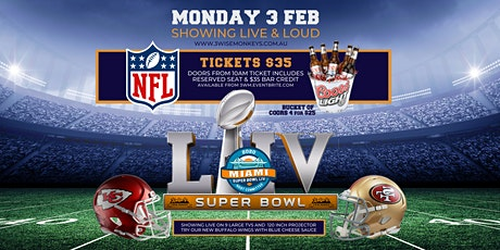 SUPER BOWL Showing Live at 3 WISE MONKEYS tickets