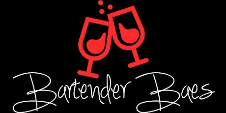 Bartender Baes Official Launch Party tickets