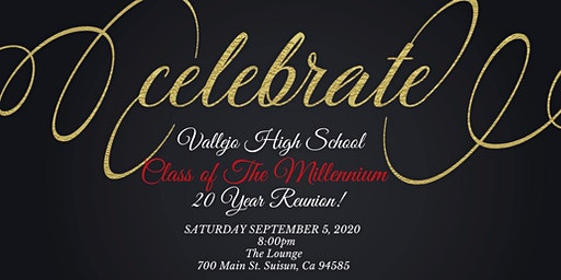 Vallejo High School  Class of 2000..20 Years Later!!! ITS THA REUNION!!!!