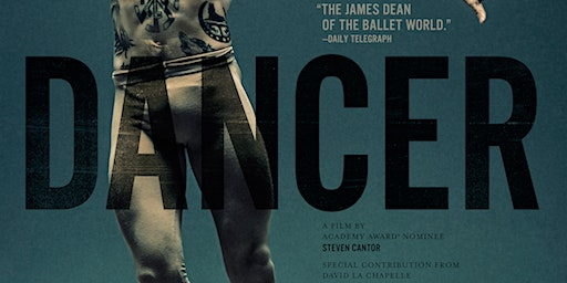 Dancer -  Encore Screening - Thursday 27th February - Hamilton