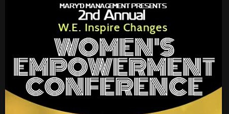 W.E. Inspire Changes - Women's Empowerment Conference tickets