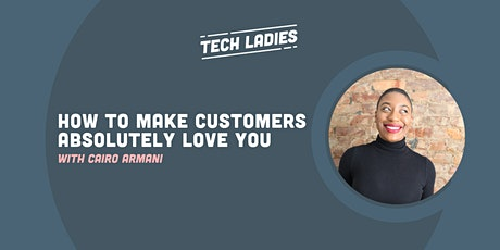 *Webinar* How to Make Customers Absolutely Love You tickets