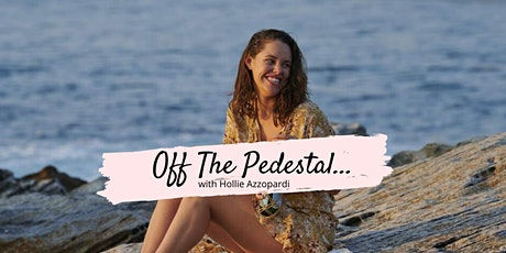 Off The Pedestal - Body Image with Hollie Azzopardi tickets