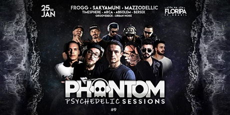 Phantom Psychedelic Sessions #9  - Frogg, Mazzodelic e Sakyamuni na Joaca ingressos