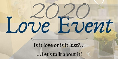 2020 Love Event: Love & Lust tickets