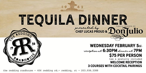 Tequila Dinner Featuring Don Julio