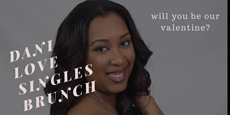 Dani Love Singles Brunch tickets