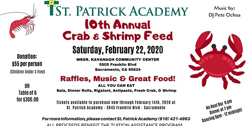 St Patrick Academy 10th Annual Crab Feed