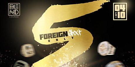 Foreign Shxt Only Part 5 tickets