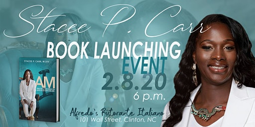 """Stacee P. Carr: """"I AM"""" Book Launching"""