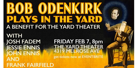 Bob Odenkirk at The Yard Theater tickets