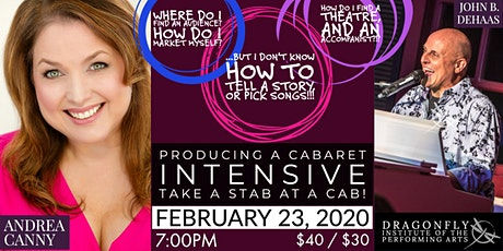 PRODUCING A CABARET INTENSIVE with Andrea Canny & John B. DeHaas tickets