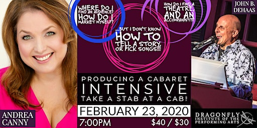 PRODUCING A CABARET INTENSIVE with Andrea Canny & John B. DeHaas