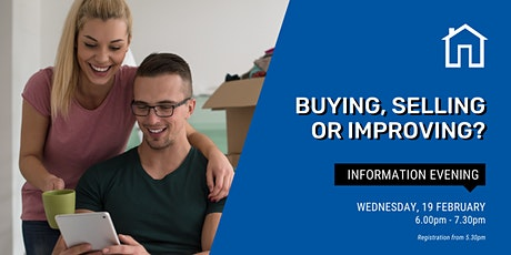 Buying, Selling or Improving?  Finance and Loans - Information Evening tickets