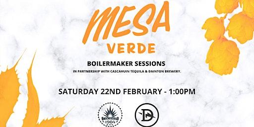 Boilermaker Session: Cascahuín Tequila x Dainton Beer