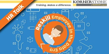 HR Talk: Reskill Employee in the Data Era tickets