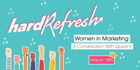 Women In Marketing: A Conversation With Queens tickets