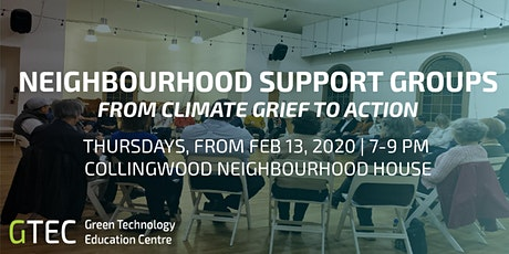 Collingwood Neighbourhood Support Groups: From Climate Grief to Action tickets