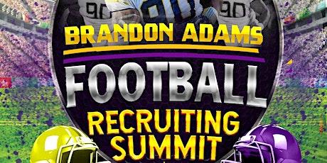 Brandon Adams  Football Recruiting Summit tickets