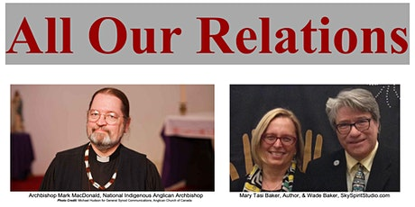 All Our Relations ~ Celebrating the UN Declaration on the Rights of Indigenous Peoples tickets