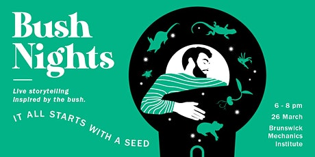 Bush Nights: It all starts with a seed tickets