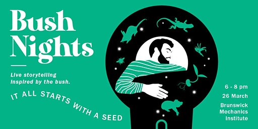 Bush Nights: It all starts with a seed