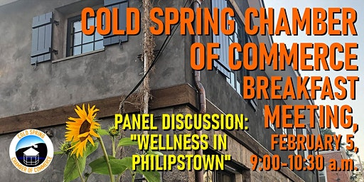 """Cold Spring Chamber of Commerce Feb. Breakfast, """"Wellness in Philipstown"""""""