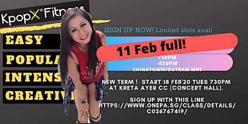 Kpop-X Fitness Kreta Ayer CC 11 Feb 2020, Tues 730pm! Outram/Chinatown - Complimentary RSVP