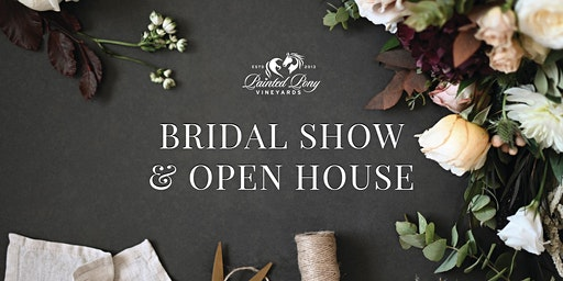 Painted Pony Vineyards Bridal Show and Open House