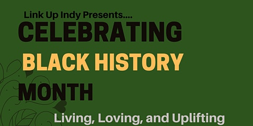 "Celebrating Black History Month: Living, Loving, Uplifting ""Us"""