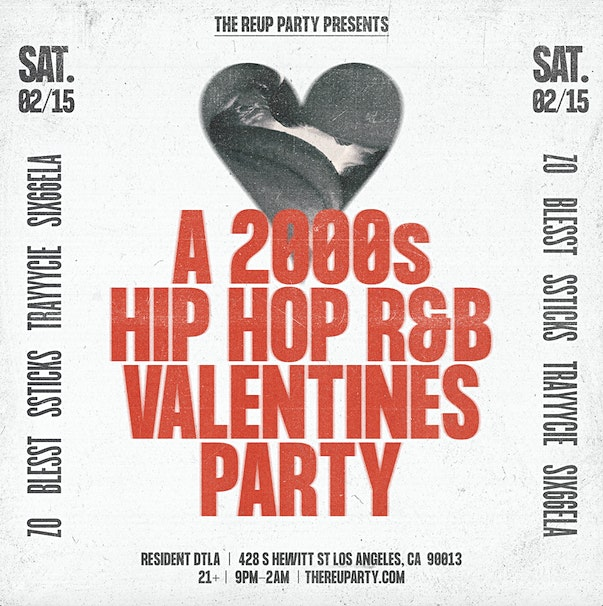 The REUP party presents: A 2000s Hip Hop R&B Valentines party!