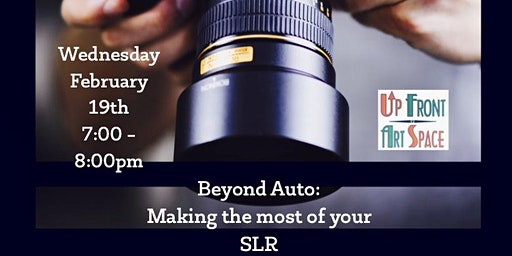 Beyond Auto: Making the Most of your SLR