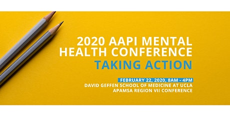 [DGSOM APAMSA] 2020 AAPI Mental Health Conference: Taking Action tickets