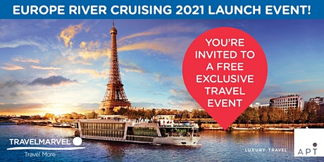 APT & Travelmarvel Europe River Cruising 2021 Launch Event tickets