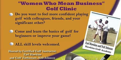 Women Who Mean Business Golf Clinic