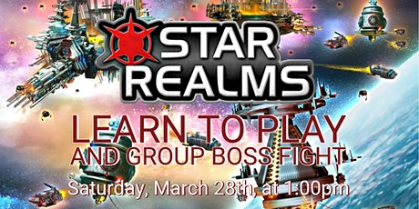 Star Realms: Learn to Play and Group Boss Fight tickets