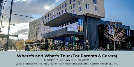 ANU Orientation - Where's & What's Tour for Parents & Carers tickets
