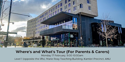 ANU Orientation - Where's & What's Tour for Parents & Carers