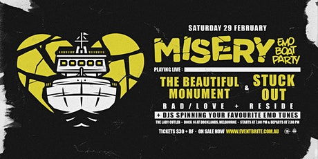 Misery: Emo Boat Party - February w/ The Beautiful Monument & Stuck Out tickets