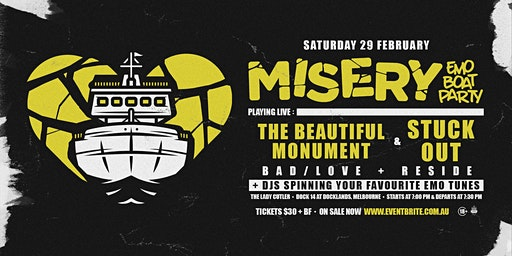 Misery: Emo Boat Party - February w/ The Beautiful Monument & Stuck Out