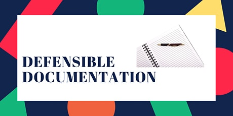 Defensible Documentation tickets