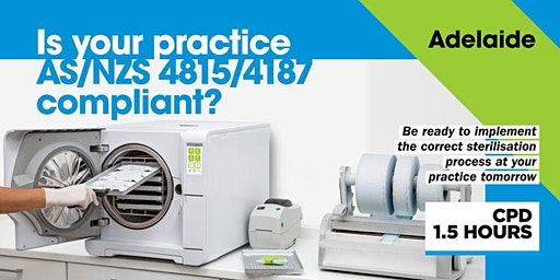 Is your practice AS/NZS 4815/4187 compliant? - Adelaide