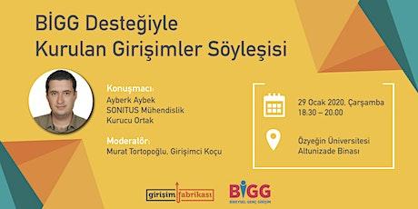 BİGG Desteğiyle Kurulan Girişimler Söyleşisi tickets